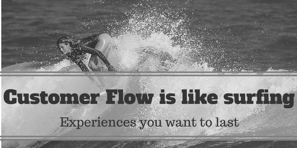Customer Flow is like Surfing (2) zw