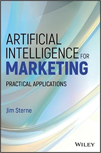 artificial intelligence for Marketing - ISBN 9781119406334 - Jim Sterne