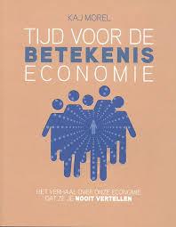 Tijd voor betekeniseconomie